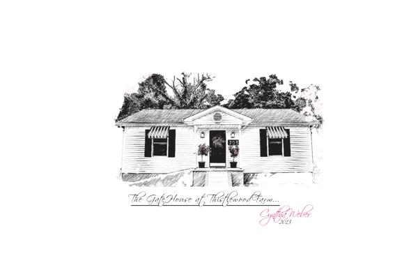 The GateHouse @ Thistlewood Farm… CynthiaWeber 2013