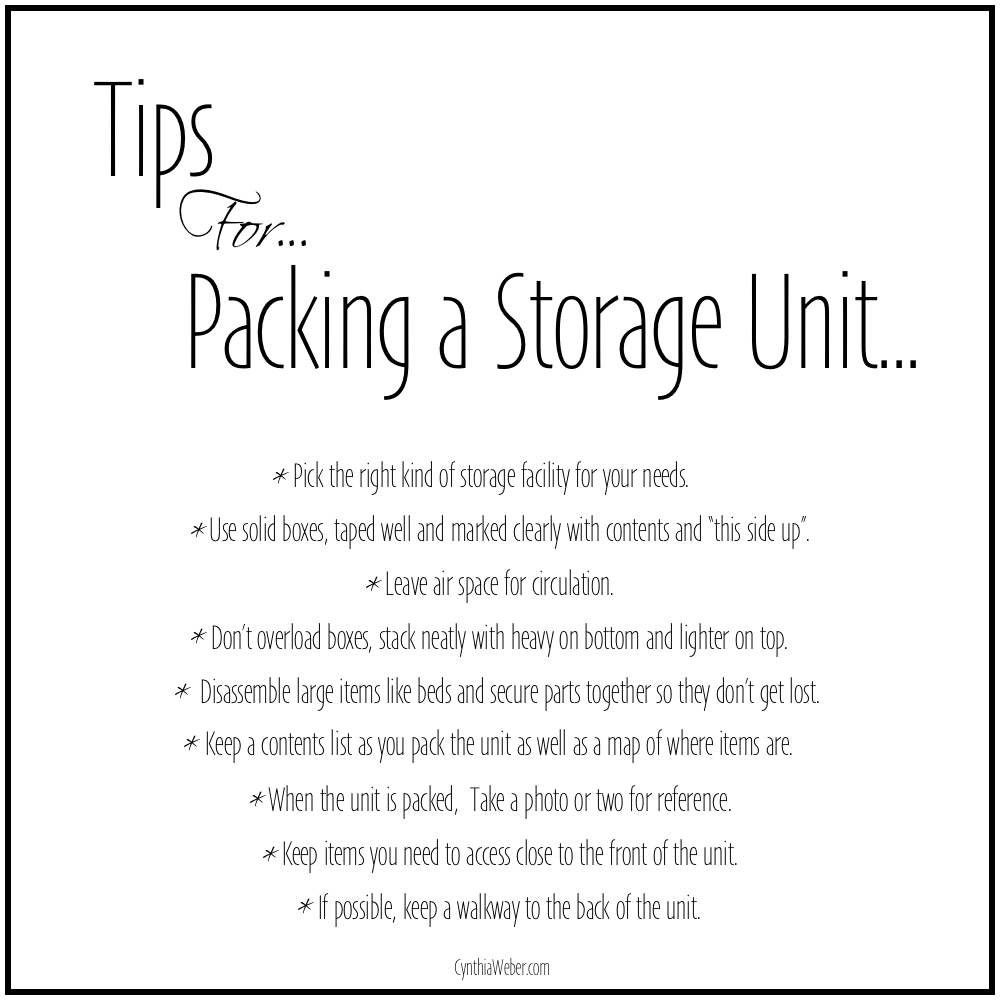 My Tips for packing a storage unit… CynthiaWeber.com